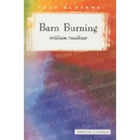 barn burning william faulkner text William cuthbert faulkner (/ william faulkner was the first of four sons of murry (a rose for emily, barn burning), keith carradine (spotted.
