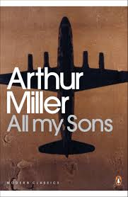 Comparative Essay Thesis Statement All My Sons Arthur Miller Yellow Wallpaper Essay also Last Year Of High School Essay All My Sons Arthur Miller Essays On Millers Play That Is Based On  Essay Topics For High School English