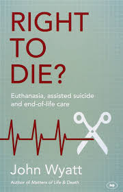 Should Physician Assisted Suicide be legal
