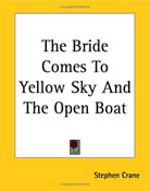 the bride comes to yellow sky essay The bride comes to yellow sky is an 1898 western short story by american  author stephen  paul sorrentino, a published essay writer, wrote about the  correlation between the name jack potter and a political figure for texas named  robert.