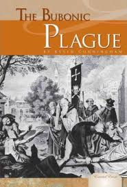 Bubonic Plague The Black Death swept through Europe and Asia during the