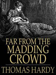 far from the madding crowd essays thomas hardy s th novel how to write an essay on far from the mading crowd