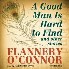 literary analysis of the book a good man is hard to find by flannery o connor A good man is hard to find by flannery oconnor a literary analysis in flannery o'connor's short story a good man is hard to find this theme is.