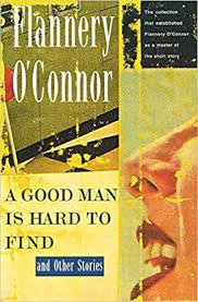foreshadowing flannery o connor s good man hard find Sometimes while on a journey, the final destination remains different than the original plan in the story a good man is hard to find, by flannery o'connor, the grandma unintentionally leads her family into the face of danger.