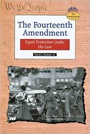 fourteenth amendment research papers on the constitution and civil  fourteenth amendment
