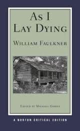 As I Lay Dying by Faulkner