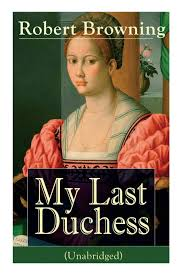 robert browning my last duchess pdf