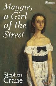 maggie a girl of the streets essay maggie girl of the streets huck finn essay depot