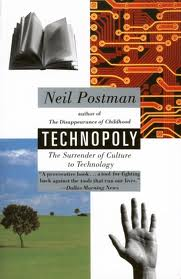 Neil Postman and Technopoly