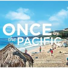 Once by the Pacific