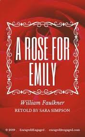the portrayal of the character of emily in the novel a rose for emily by william faulkner A rose for emily is a peculiar social commentary which  written by william faulkner,  very deeply into his character's minds reconstructing.