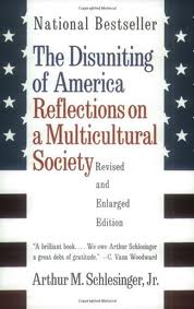 Schlesinger and Multiculturalism
