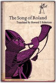 The Song of Roland Historical Criticism - Essay
