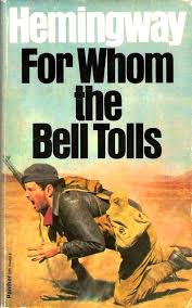 for whom the bell tolls by ernest hemingway research papers for whom the bell tolls ernest hemingway