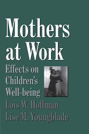 Working Mothers Impact on Children